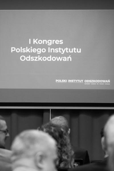1 Kongres Polskiego Instytutu Odszkodowań – dlaczego dla Ciebie to może być ważne?